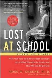 Lost at School – Dr Ross W. Greene Ph.D.