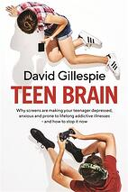 Teen Brain David Gillespie book
